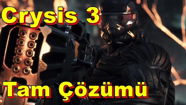 Crysis 3 Tam Çözümü(Videolu)