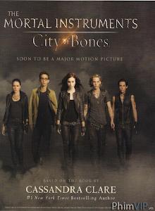 Vũ Khí Chết Người: Thành Phố Xương - The Mortal Instruments: City Of Bones poster