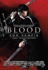 Blood: Son Vampir - Blood: The Last Vampire