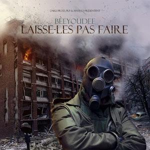 Beeyoudee - Laisse-Les Pas Faire