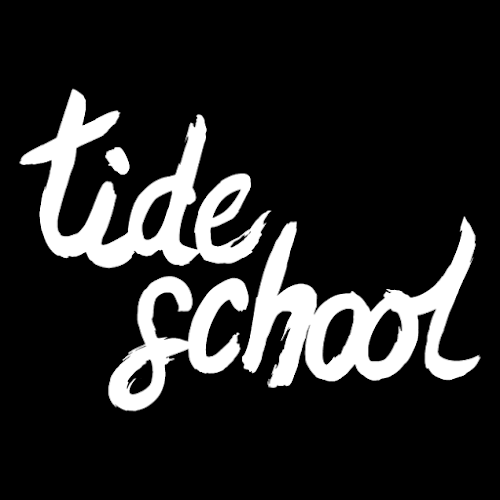 TIDE SCHOOL
