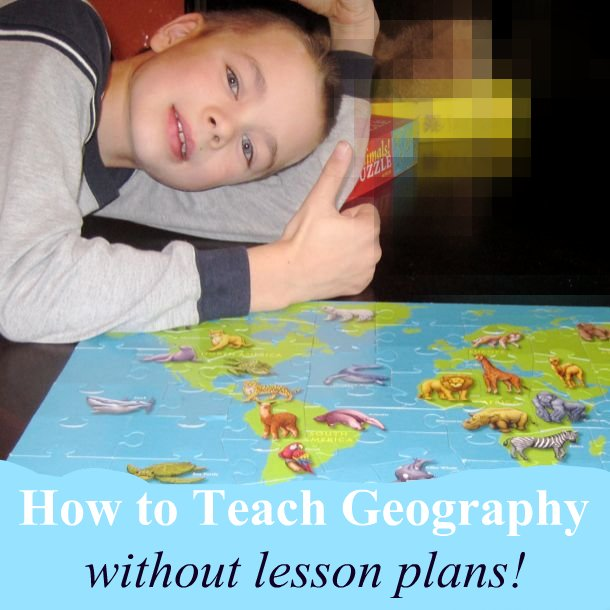 5 great tips for teaching homeschool geography without lesson plans
