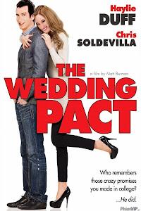 Hợp Đồng Cưới - The Wedding Pact poster