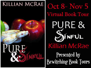 Pure and Sinful Tour  with Killian McRae - hosted by Bewitching Book Tours