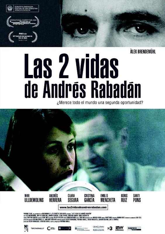 Las 2 vidas de Andrés Rabadán (Ventura Durall, 2.008)
