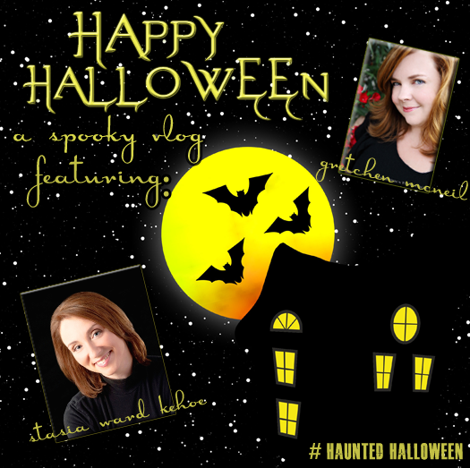Haunted Halloween VLOG with Gretchen McNeil and Stasia Ward Kehoe
