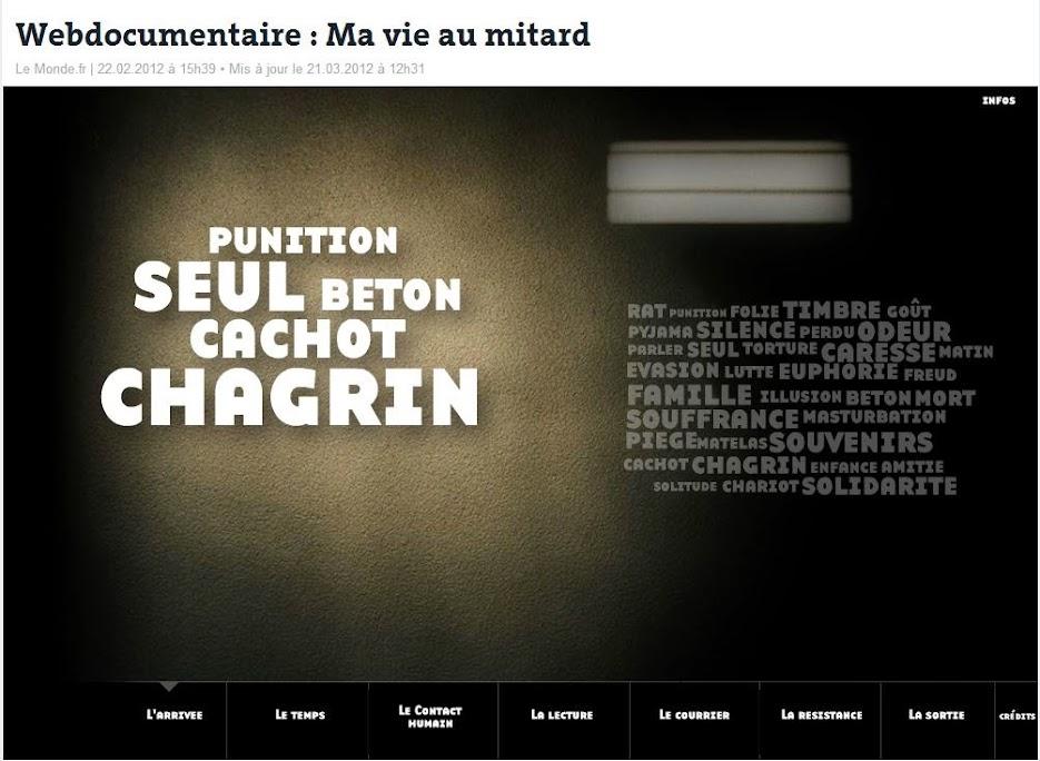 Lien vers : http://www.lemonde.fr/societe/visuel/2012/02/22/ma-vie-au-mitard_1646672_3224.html