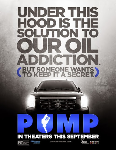 PUMP: see the movie that can end the American oil addiction