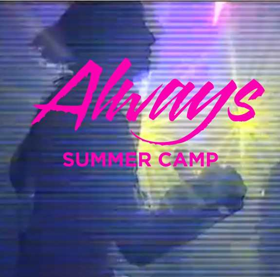 Summer Camp Always Lyrics