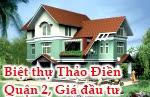Biệt thự Thảo Điền, Quận 2, Giá đầu tư, cho thuê, HCM