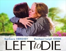 فيلم Left To Die