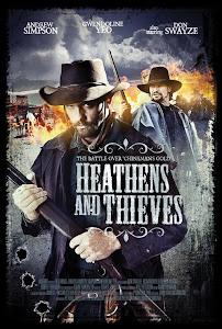Kẻ Ngoại Đạo Và Tên Trộm - Heathens And Thieves poster