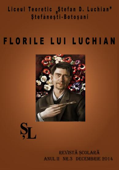 ed5 (PRINT - liceu) florile lui luchian_LIceul Teoretic_Ștefan D. Luchi_Ștefănești_BOTOSANI