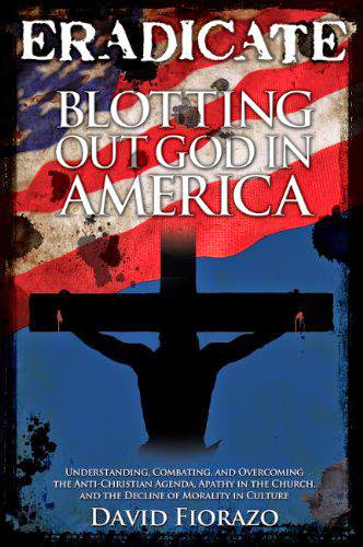 Low Costeradicate Blotting Out God In America