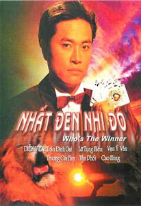Nhất Đen Nhì Đỏ 1 - Who Is The Winner poster