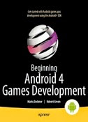 Beginning Android 4 Games Development