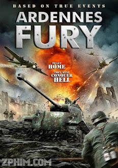Cuồng Nộ - Ardennes Fury (2014) Poster