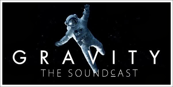 Soundcast Episode 68 - Gravity