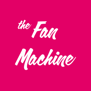 Who is The Fan Machine?