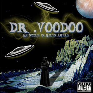 Dr VooDoo - My Style Is Miles Ahead