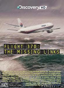 Chuyến Bay Mh370: Những Mắc Xích Còn Thiếu - Flight 370: The Missing Links poster