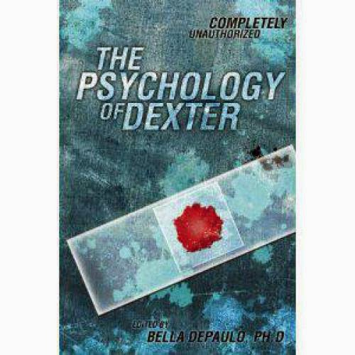Psychology Melissburkley Ph D Is Dexter Successful Psychopath
