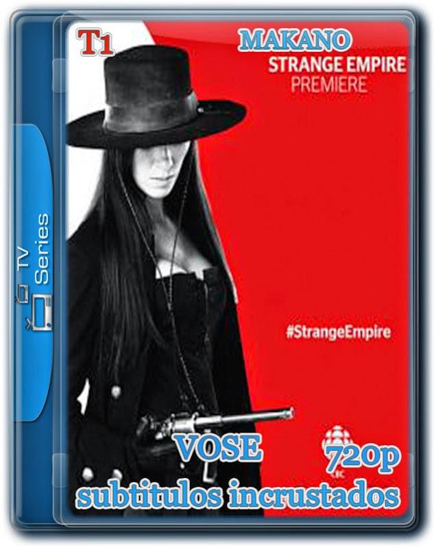 Strange Empire T1 [HDTV 720p][VOSE-INCRUSTADOS][1.2GB][MULTI][03/13]
