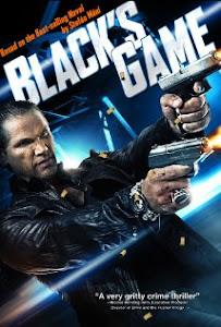 Trò Chơi Đen Tối - Black's Game poster