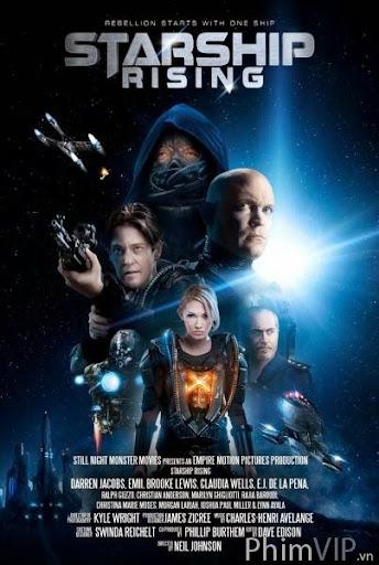 Thiên Hà Dậy Sóng - Starship Rising poster