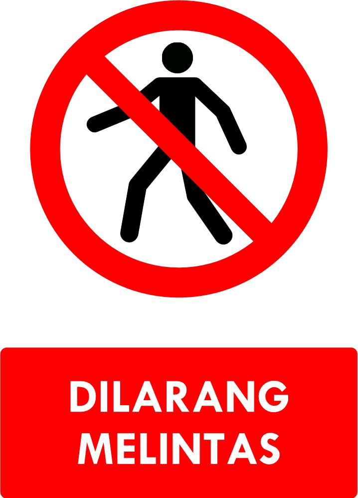Rambu Dilarang Melintas