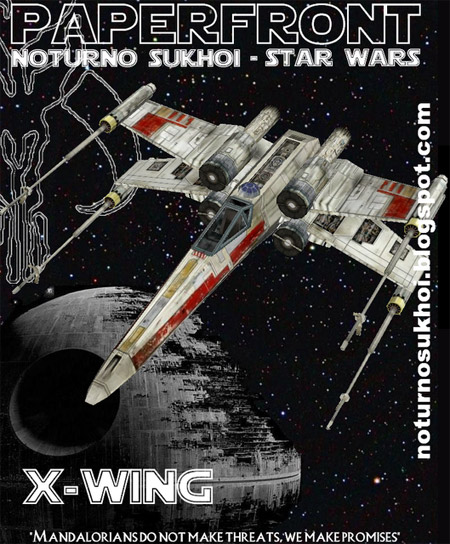 Star Wars T65 Xwing Starfighter Papercraft
