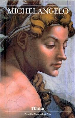 Valerio Terraroli - Michelangelo - Arnoldo Mondadori Arte (1991) Ita