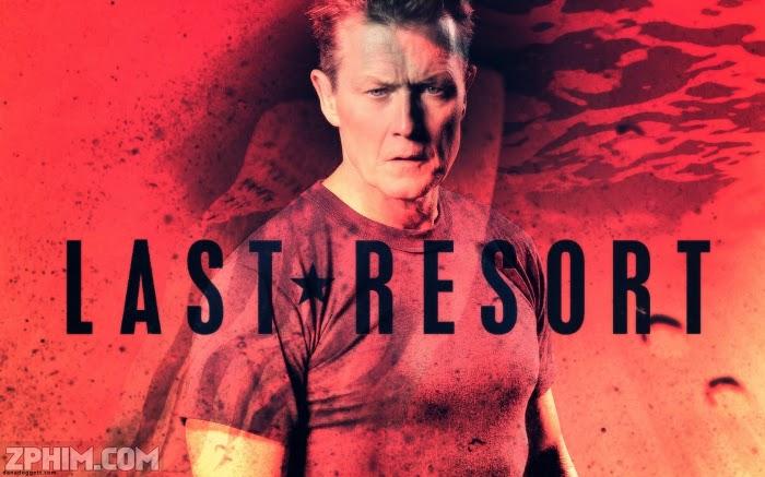 Ảnh trong phim Nơi Chốn Cuối Cùng - Last Resort 4