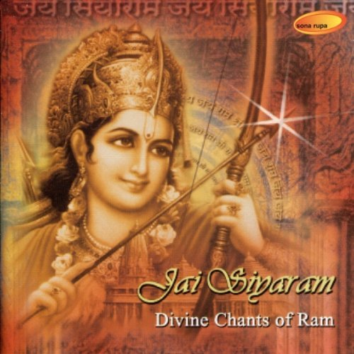 Jai Siyaram: Divine Chants of Ram Devotional Album MP3 Songs
