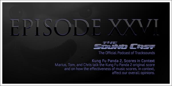 SoundCast #26 - Kung Fu Panda 2