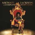 Michael Jackson - Michael Jackson The Complete Remix Suite