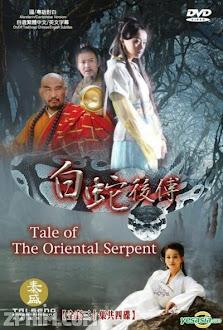 Bạch Xà Chính Truyện - Tale Of The Oriental Serpent (2010) Poster