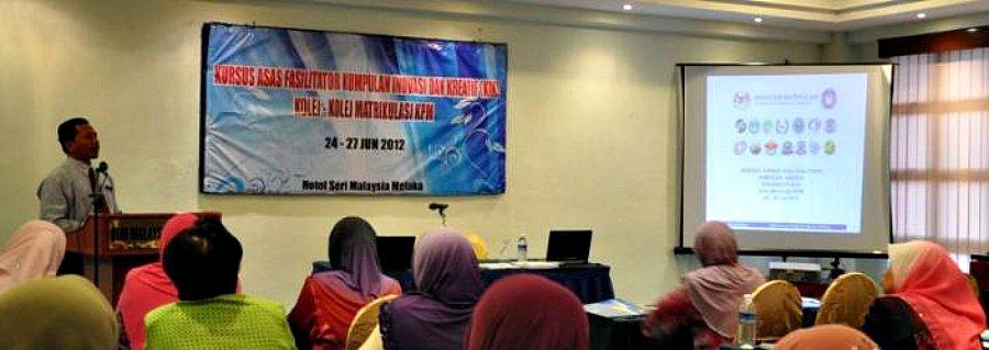 Sesi Latihan Fasilitator Pensyarah Kolej- kolej Matrikulasi Kementerian Pelajaran Malaysia