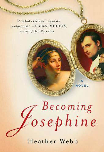 Historical Fiction Review Becoming Josephine By Heather Webb