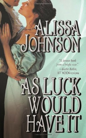 As Luck Would Have It by Alissa Johnson {Amanda's Review}