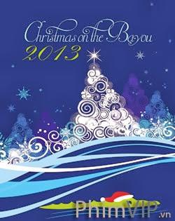 Giáng Sinh Bên Nhánh Sông - Christmas On The Bayou poster