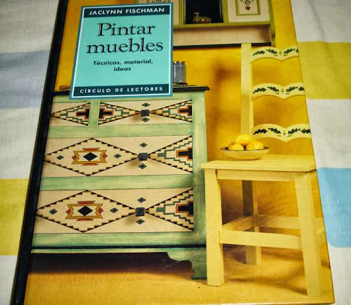 pintar muebles -tecnica,material ,ideas - 1ª edc 1993