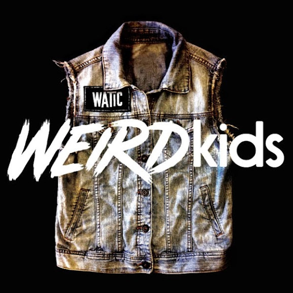 We Are The In Crowd Weird Kids