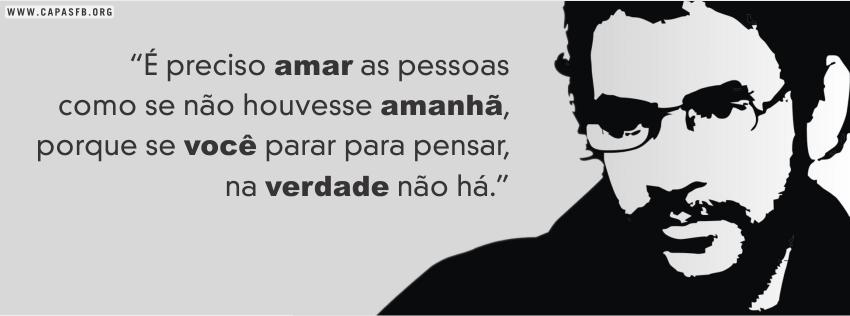 01840 Frase De Renato Russo Capas Para Facebook Capas Para