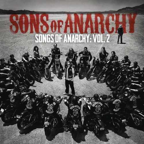 Sons Of Anarchy - Songs Of Anarchy Vol 2