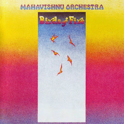 Mahavishnu Orchestra ~ 1972 ~ Birds of Fire