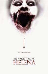 Nỗi Ám Ảnh Của Helena - The Haunting Of Helena poster