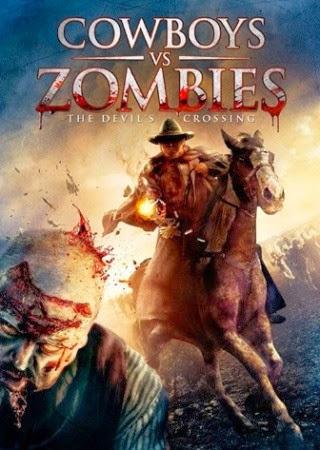 Cowboys Vs. Zombies - Cao Bồi Và Zombies