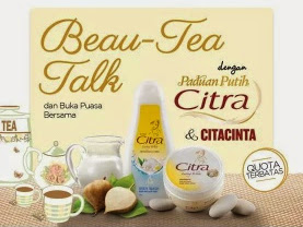[Event Report] Beau-Tea Talk with Citra Lasting White and Cita Cinta Magazine