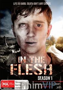 Thân Xác Phần 1 - In The Flesh Season 1 poster